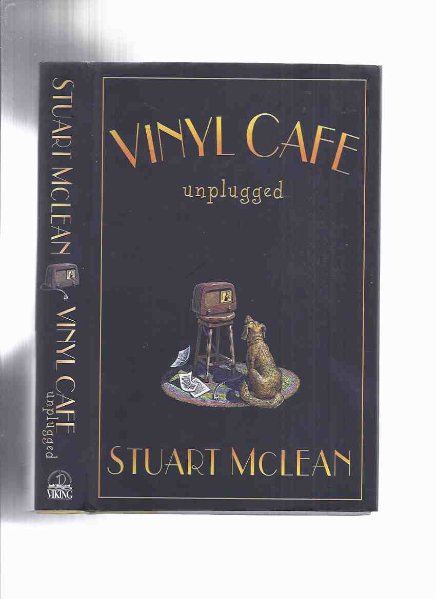 Image for Vinyl Cafe Unplugged  ---by Stuart McLean ---a signed Copy
