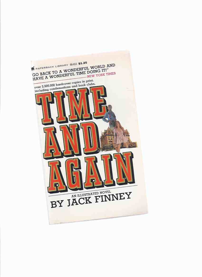 Image for Time and Again: An Illustrated Novel -by Jack Finney ( Time Travel Story )