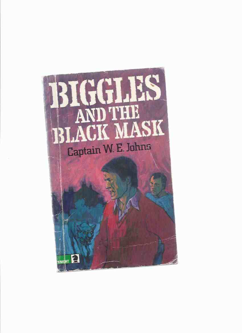Image for Biggles and the Black Mask -by Capt. W E Johns ( Squadron Leader Bigglesworth )