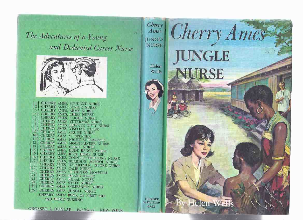 Image for Cherry Ames:  Jungle Nurse --- Book # 25 -by Helen Wells ( Volume Twenty-Five )