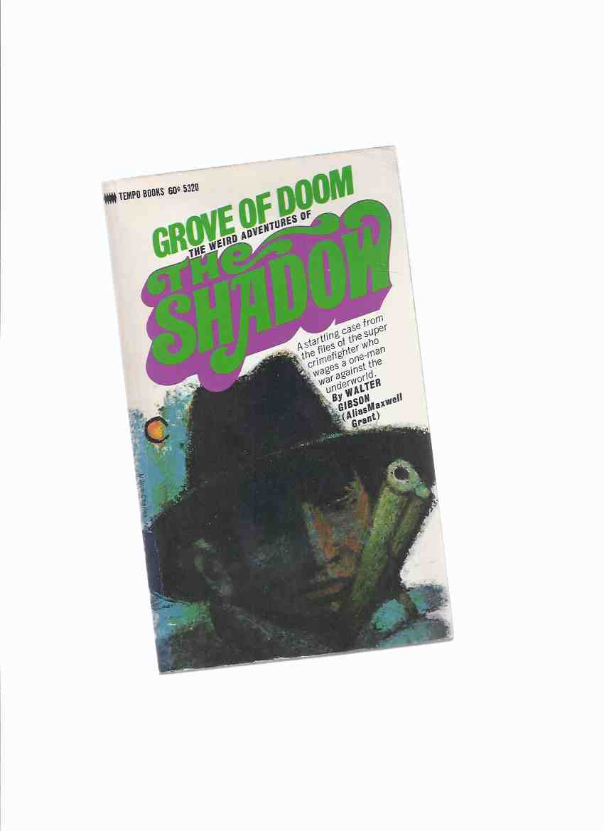 Image for Grove of Doom: The Weird Adventures of the Shadow ---by Maxwell Grant
