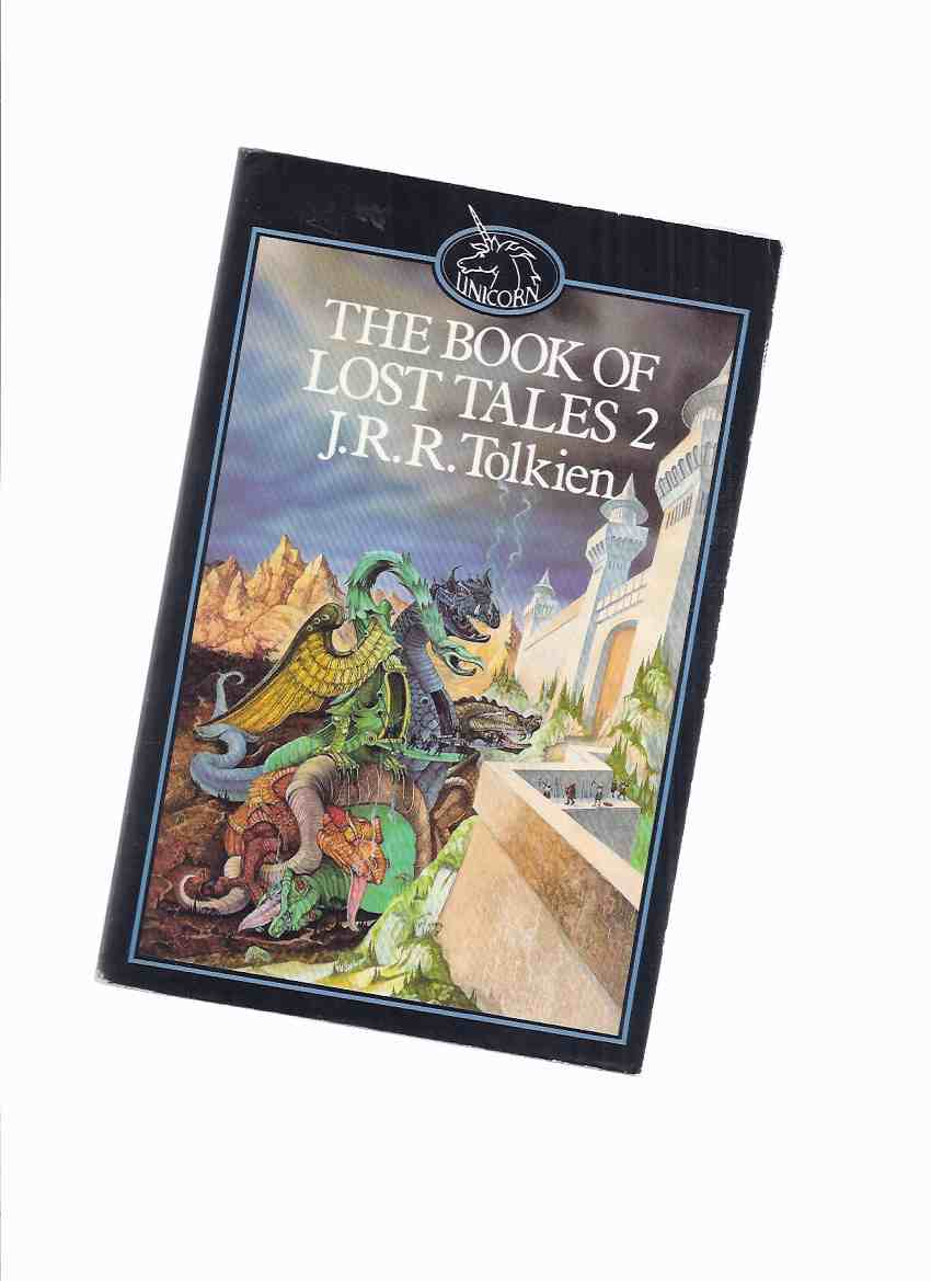 Image for The Book of Lost Tales  ---BOOK TWO of The Lost Tales ---volume 2 ( ii ) of The History of Middle Earth -by J R R Tolkien