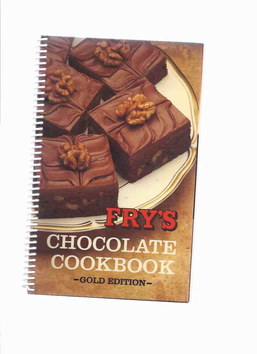 Image for Fry's Chocolate Cookbook - Gold Edition / Fry's Pure Cocoa ( Cook Book / Recipes / Baking )
