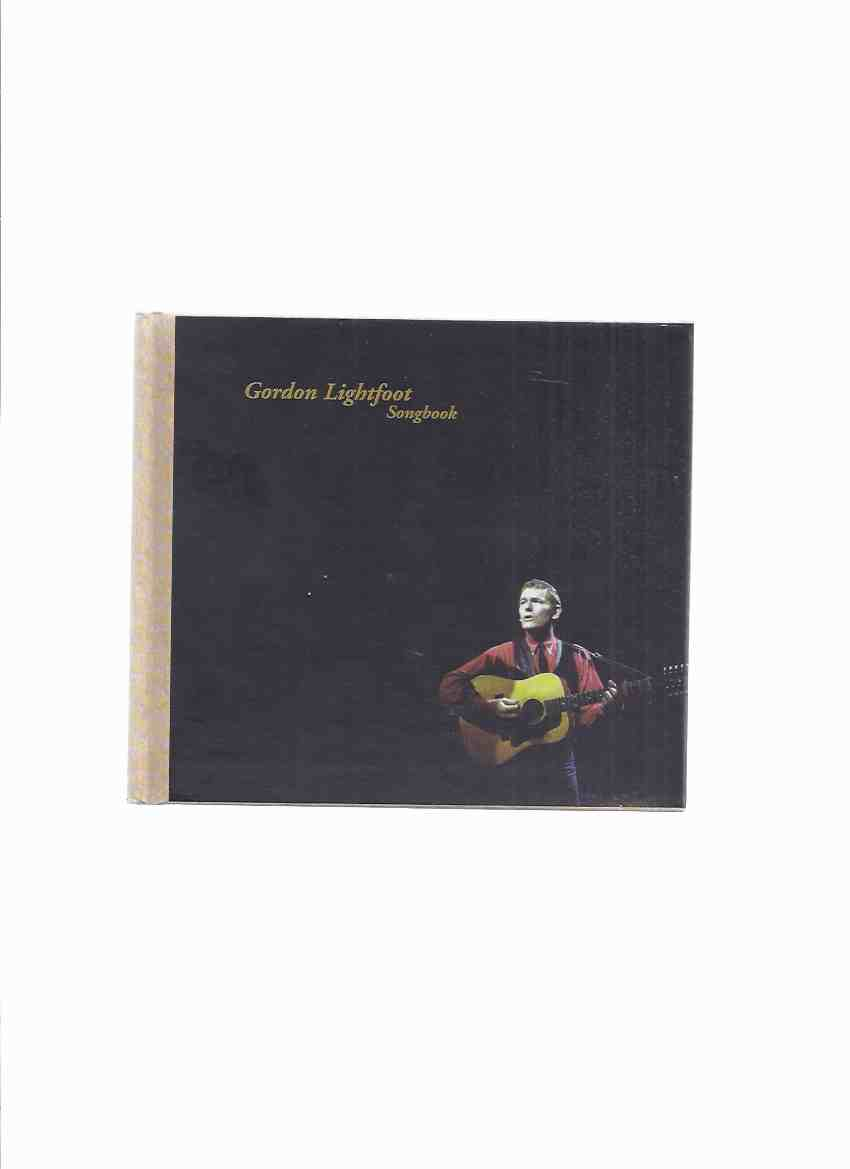Image for Gordon Lightfoot Songbook (inc. A Word from GL; Producer's Notes By Tierney; GL, Master Craftsman of Popular Song By Jennings; If You Could Read My Mind, GL Speaks Out About His Music; Track List; Select Discography )