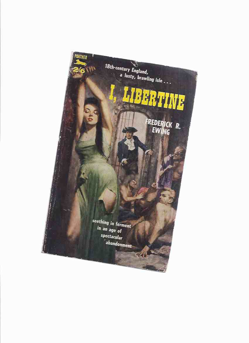 Image for I, Libertine ---by Frederick R Ewing ( Theodore Sturgeon )