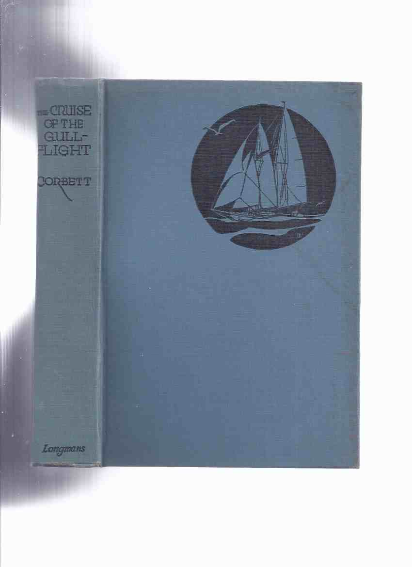 Image for The Cruise of the Gull-Flight -by Sidney Corbett --a Signed Copy