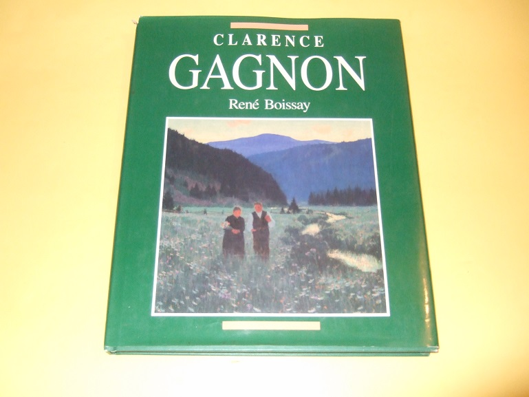 Image for Clarence Gagnon -by Rene Boissay (inc. Illustrations for Maria Chapdelaine )