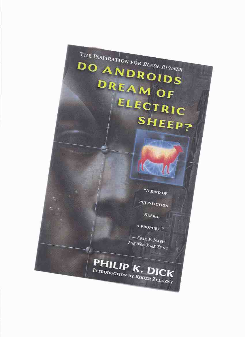 Image for Do Androids Dream of Electric Sheep ---by Philip K Dick  ( Blade Runner / Bladerunner )(Includes:  Philip K Dick:  Electric Shepherd By Roger Zelazny