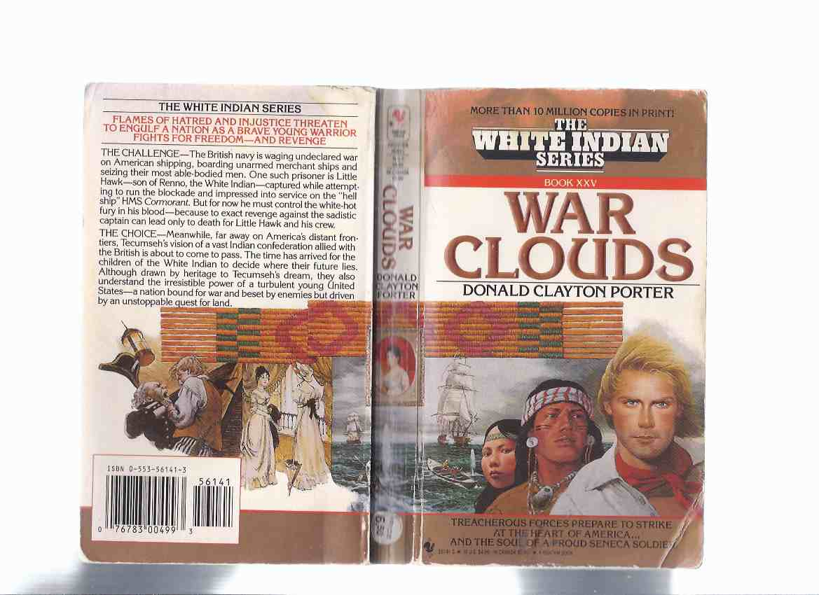 Image for War Clouds:  Book XXV in the White Indian Series ---by Donald Clayton Porter  ( Volume 25 )