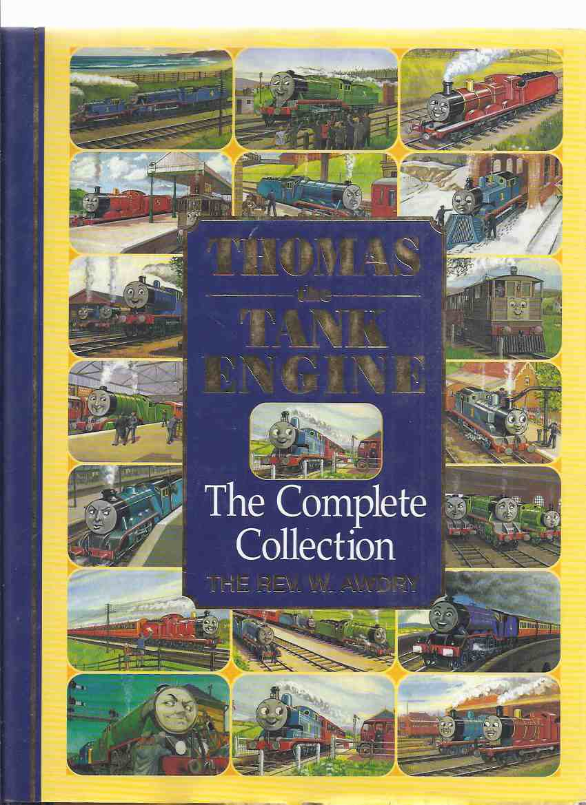 Image for Thomas the Tank Engine:  The Complete Collection ---all 26 Books By The Reverend W Awdry from the Famous railway Series (includes:  Endpaper Maps of the Island of Sodor; Tramway Engines; Duke the lost Engine; Oliver the Western Engine; Branch Line Engine)