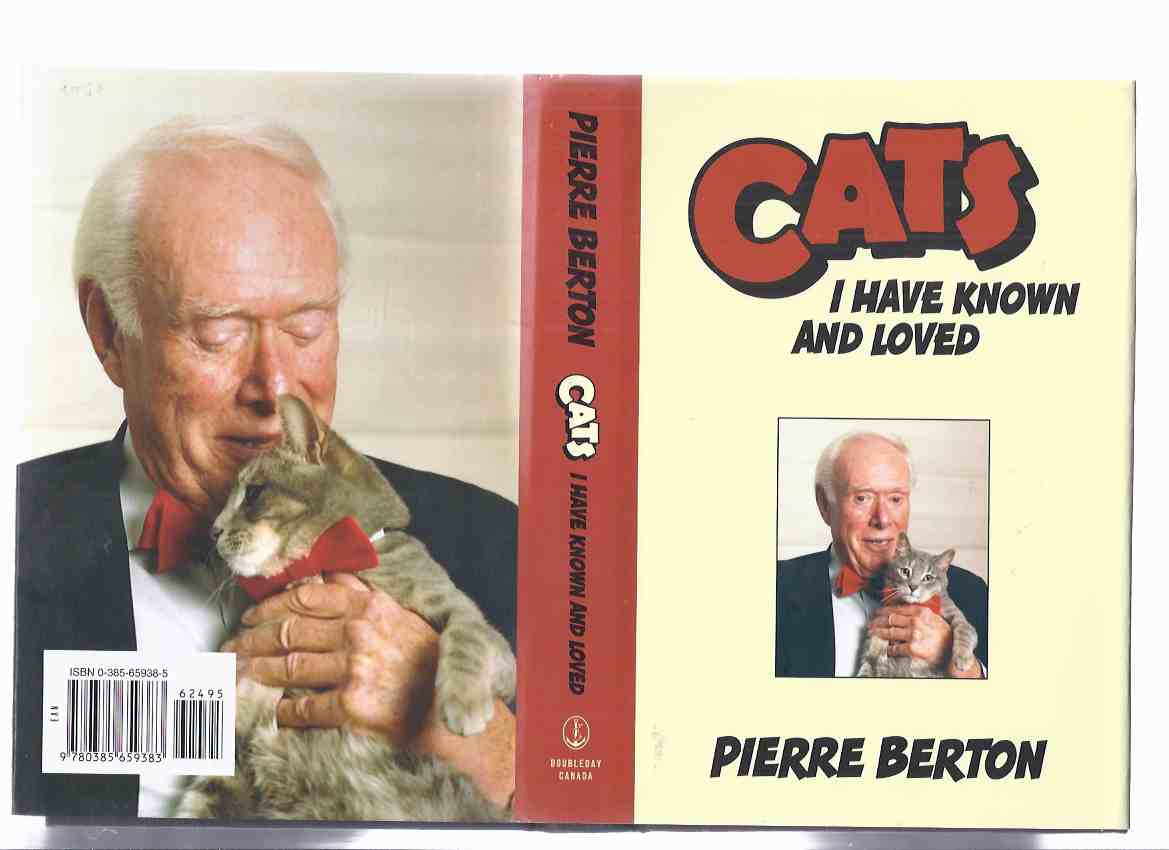 Image for CATS I Have Known and Loved, with Illustrations ---by Pierre Berton -a Signed Copy