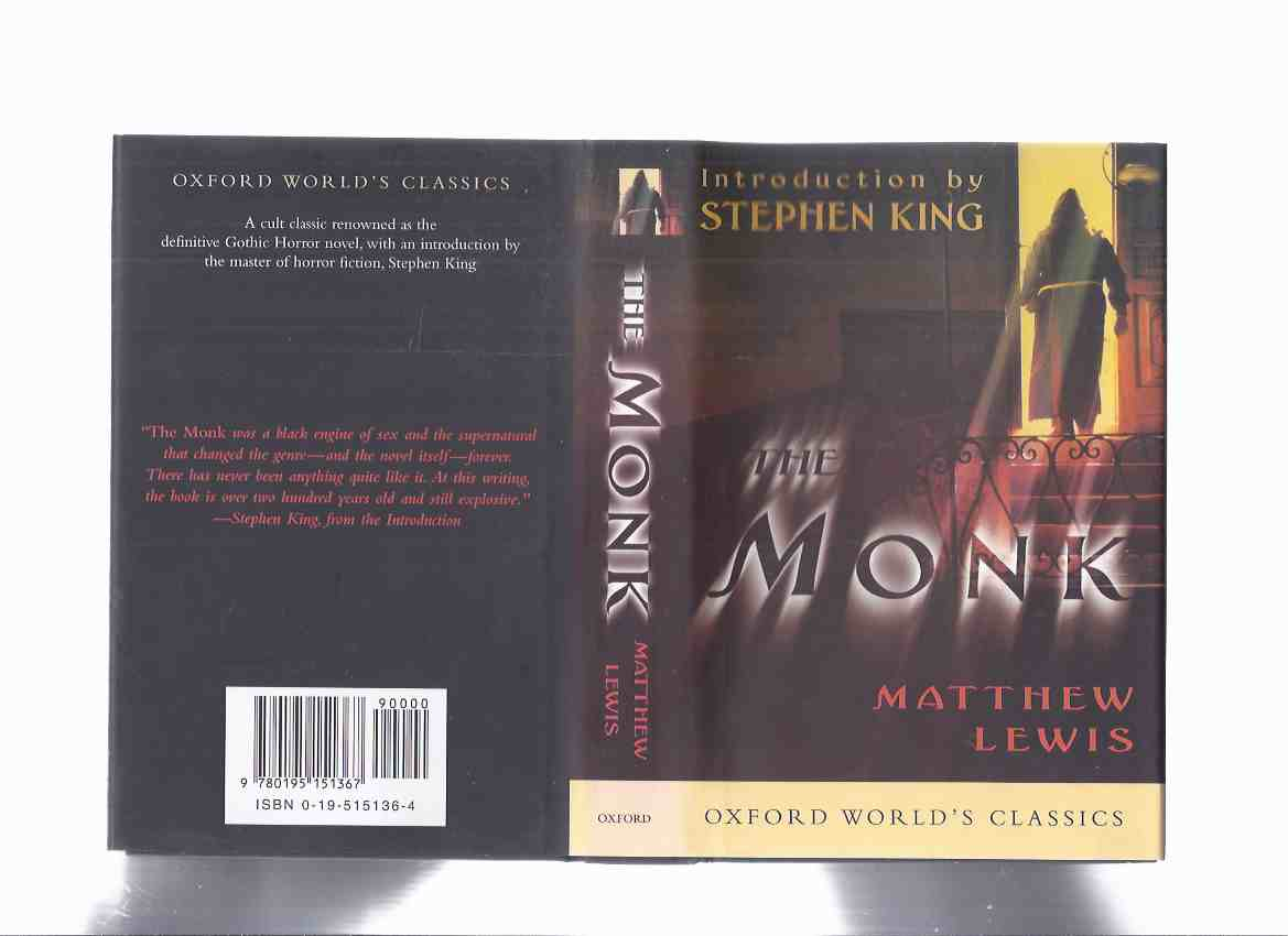 The Monk ---by Matthew ( G / Gregory ) Lewis, Introduction By Stephen King  - Volume 22 of the Oxford World Classics Series
