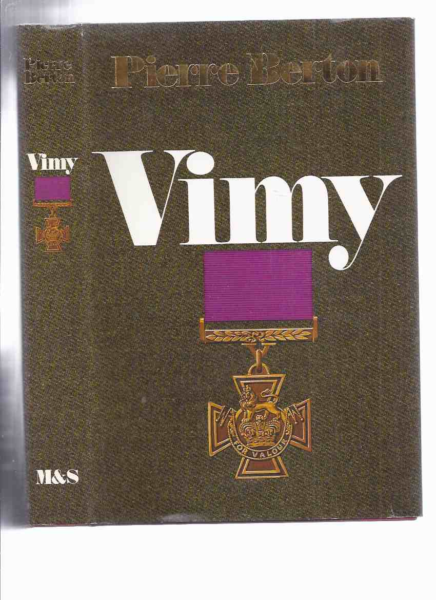 Image for Vimy ---a Signed Copy ---by Pierre Berton ( World War One / WWI )( Canada / Canadians at Battle of Vimy Ridge )