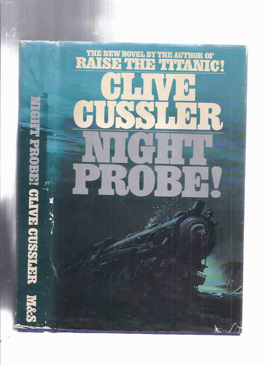 Image for Night Probe:  A Dirk Pitt Adventure  ---by Clive Cussler --- 1st Edition in Dustjacket