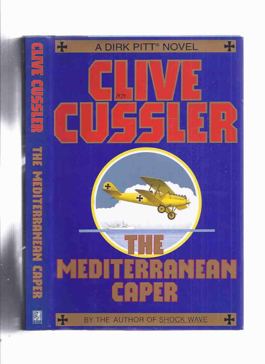 Image for The Mediterranean Caper ---by Clive Cussler ( Author's 1st Book and the First Dirk Pitt Adventure -AKA Mayday )