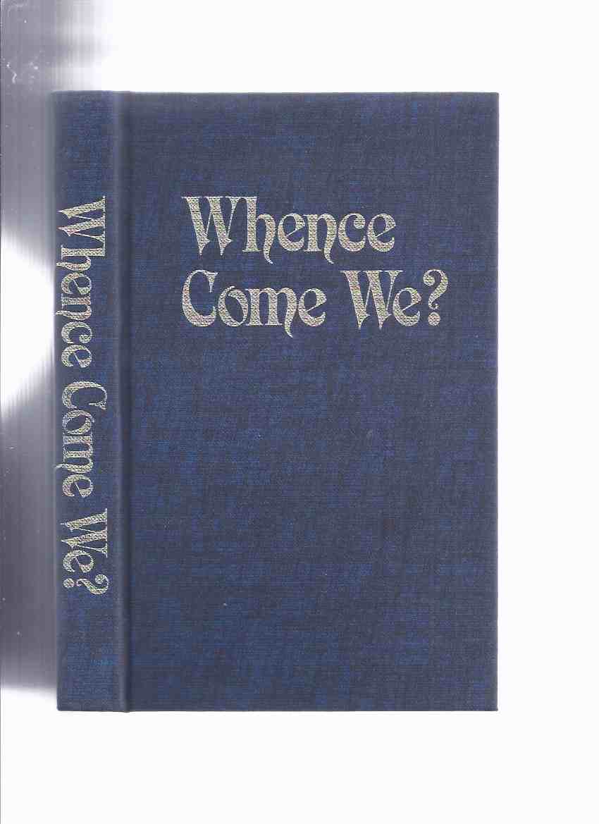 Image for Whence Come We?  Freemasonry in Ontario 1764 - 1980 ( Freemasons / Masons / Masonic History )