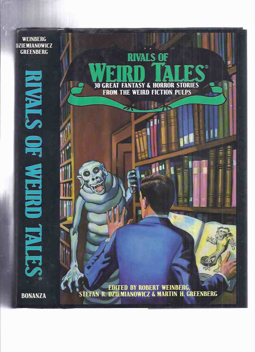 Rivals of Weird Tales: 30 Great Fantasy & Horror Stories from Weird Fiction  Pulps (inc  Cool Air