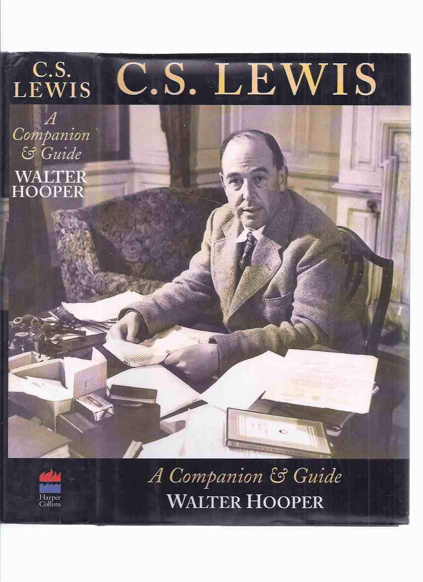 Image for C S Lewis:  A Companion & Guide -by Walter Hooper