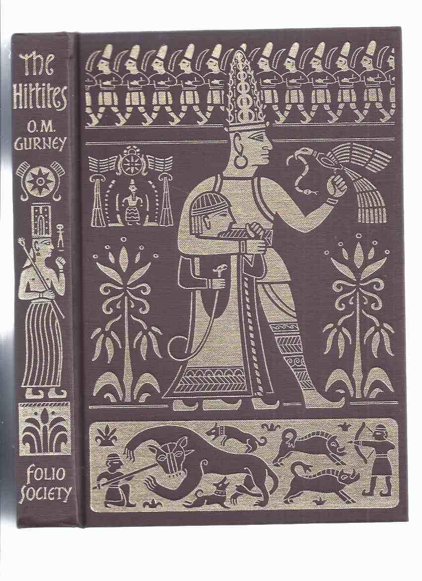 Image for The Hittites -by O R Gurney / Folio society Edition in slipcase