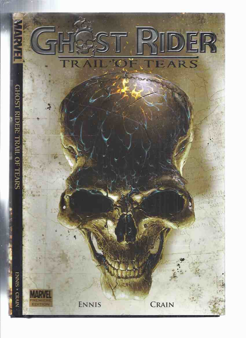 Image for Ghost Rider:  Trail of Tears ( Marvel Graphic Novel / Collects Issues 1, 2, 3, 4, 5, 6 ) )