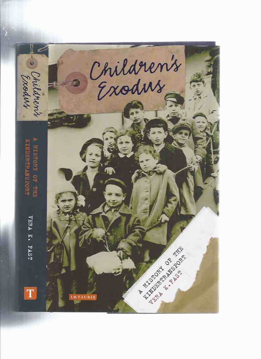 Image for Children's Exodus:  A History of the Kindertransport ( Jewish Children's Transport from Nazi Germany )( Pre-WWII )