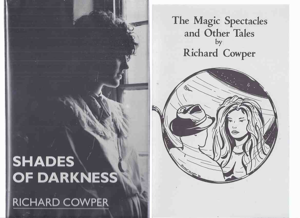 Image for TWO VOLUMES:  Shades of Darkness: A Novel (signed, #112 of 250 Copies )  ---with The Magic Spectacles and Other Tales -by Richard Cowper (inc. The King and the Swan; The Snowman )