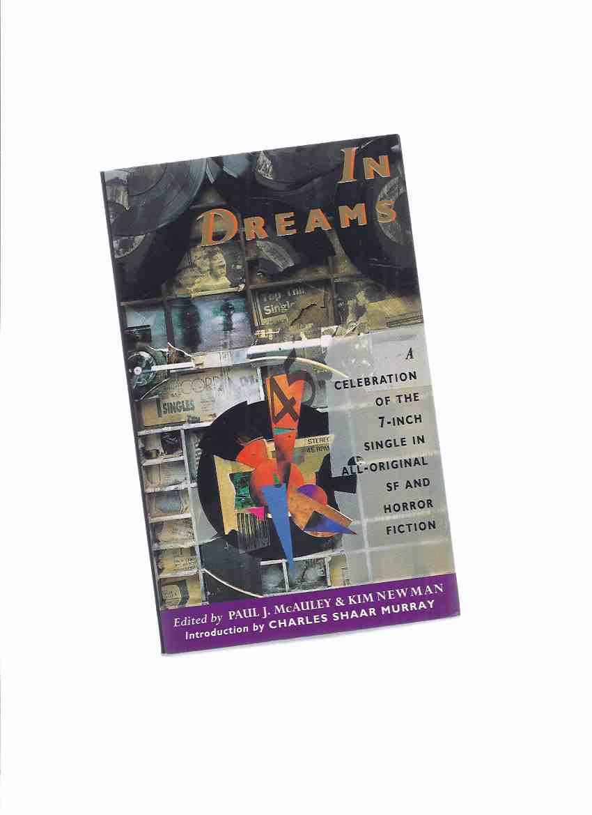 Image for In Dreams: A Celebration of the 7-Inch Single in All-Original SF and Horror Fiction ( Fat Tuesday; Elvis National Theatre of Okinawa; ; Black Day at Bad Rock; Riders on the Storm; etc)