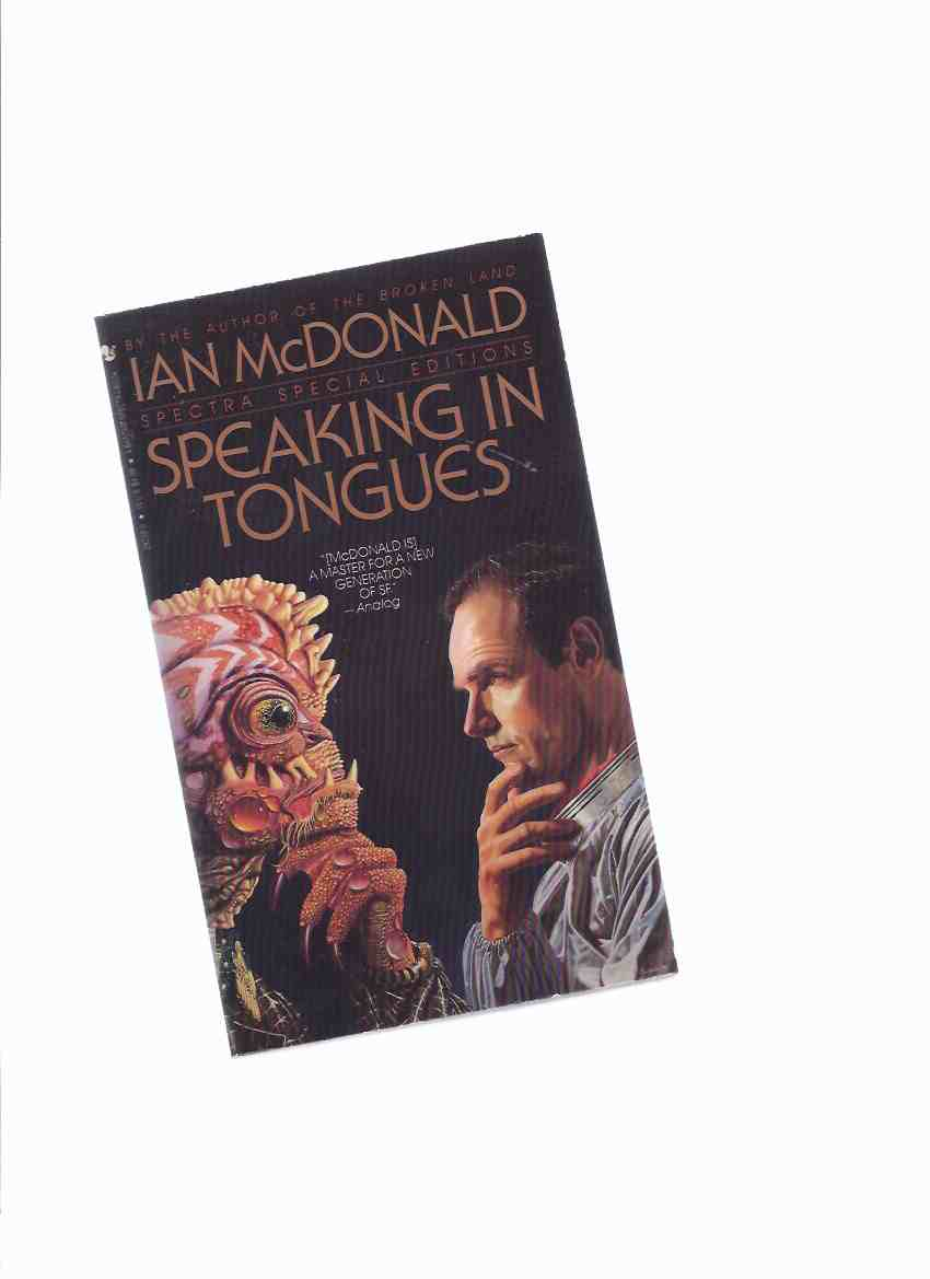 Speaking in Tongues -by Ian McDonald (signed and inscribed)