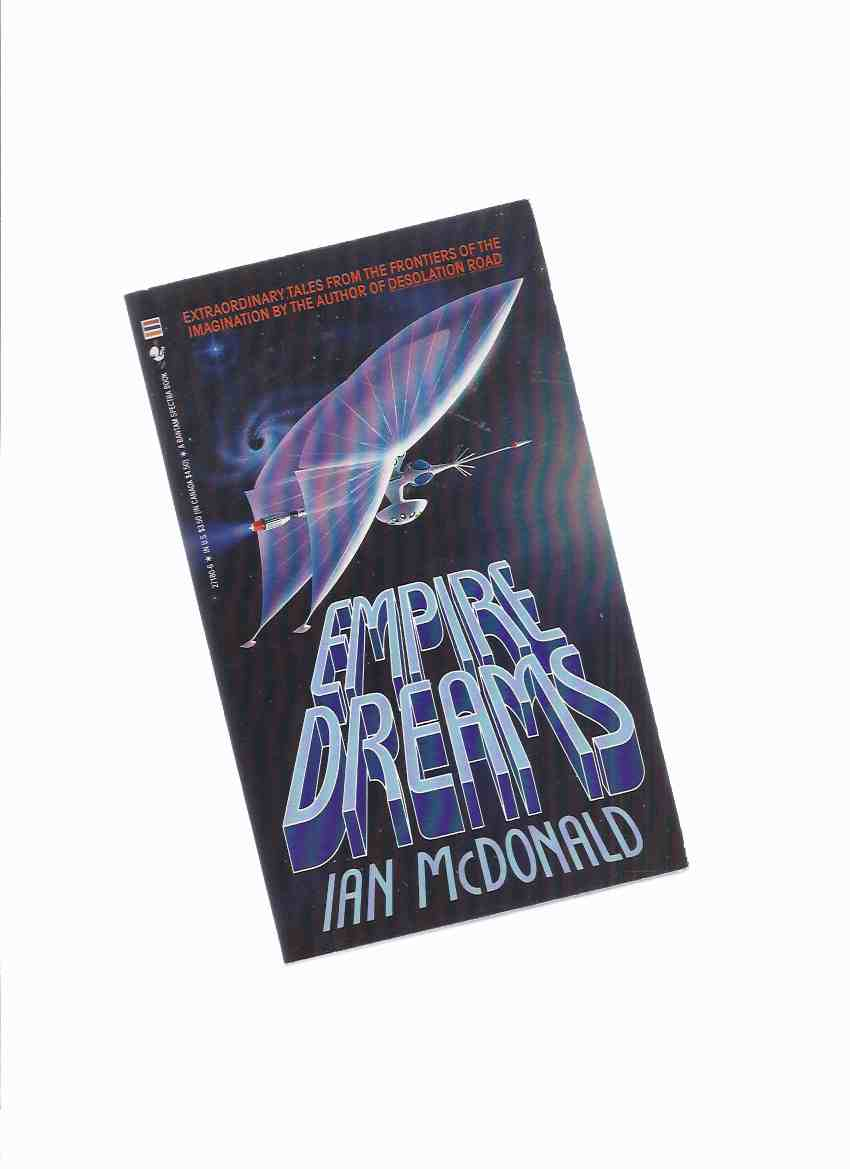 Image for Empire Dreams  -by Ian McDonald (signed and inscribed)(short stories)