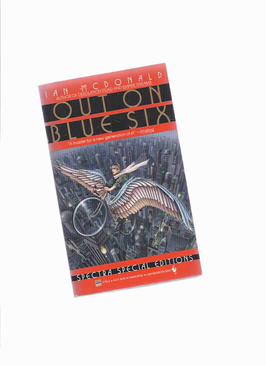 Image for Out on Blue Six  -by Ian McDonald (signed and inscribed)( Blue 6 )