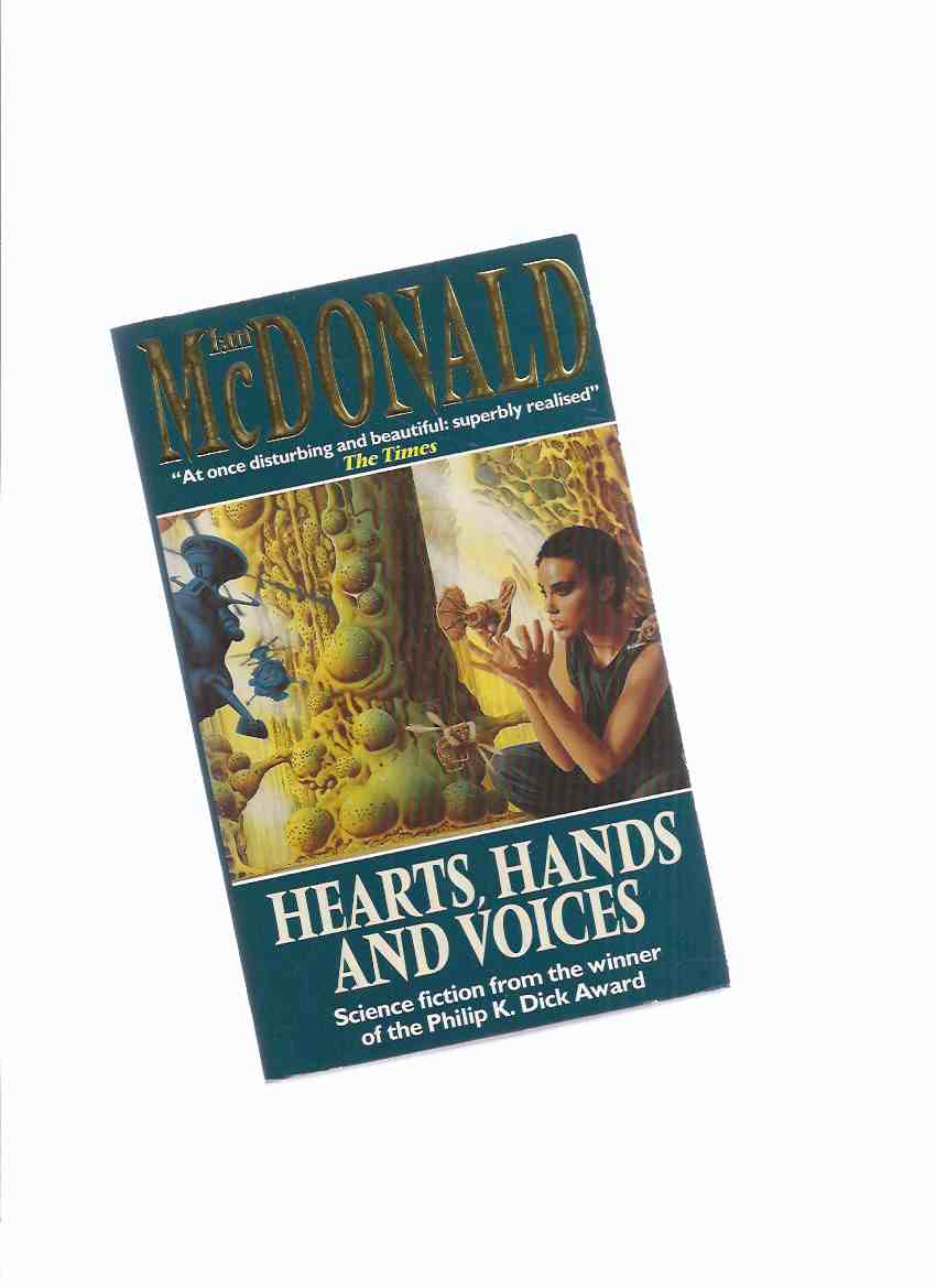 Image for Hearts, Hands and Voices  -by Ian McDonald (signed and Inscribed)(aka The Broken Land )