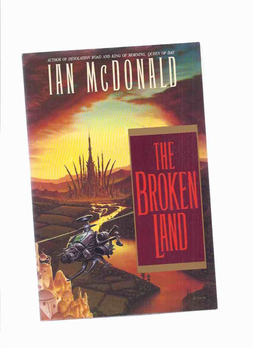 Image for The Broken Land -by Ian McDonald (signed and Inscribed)(aka Heart, Hands and Voices )