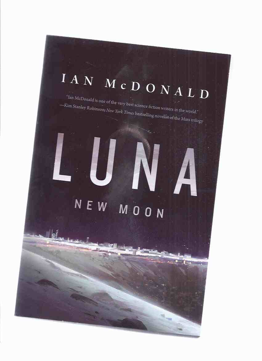 Image for LUNA:  New Moon -by Ian McDonald (signed and Inscribed)