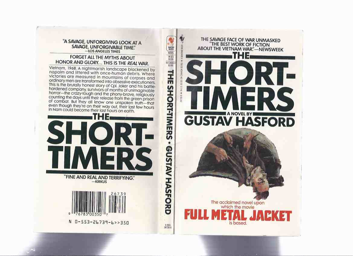 Image for The Short-Timers --- Basis for the Movie FULL METAL JACKET ---by Gustav Hasford  ( Shorttimers )