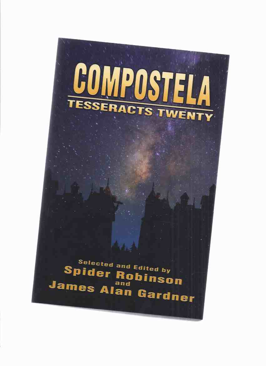 Image for Compostela:  Tesseracts Twenty ( Volume 20 )(signed by Six Contributors )
