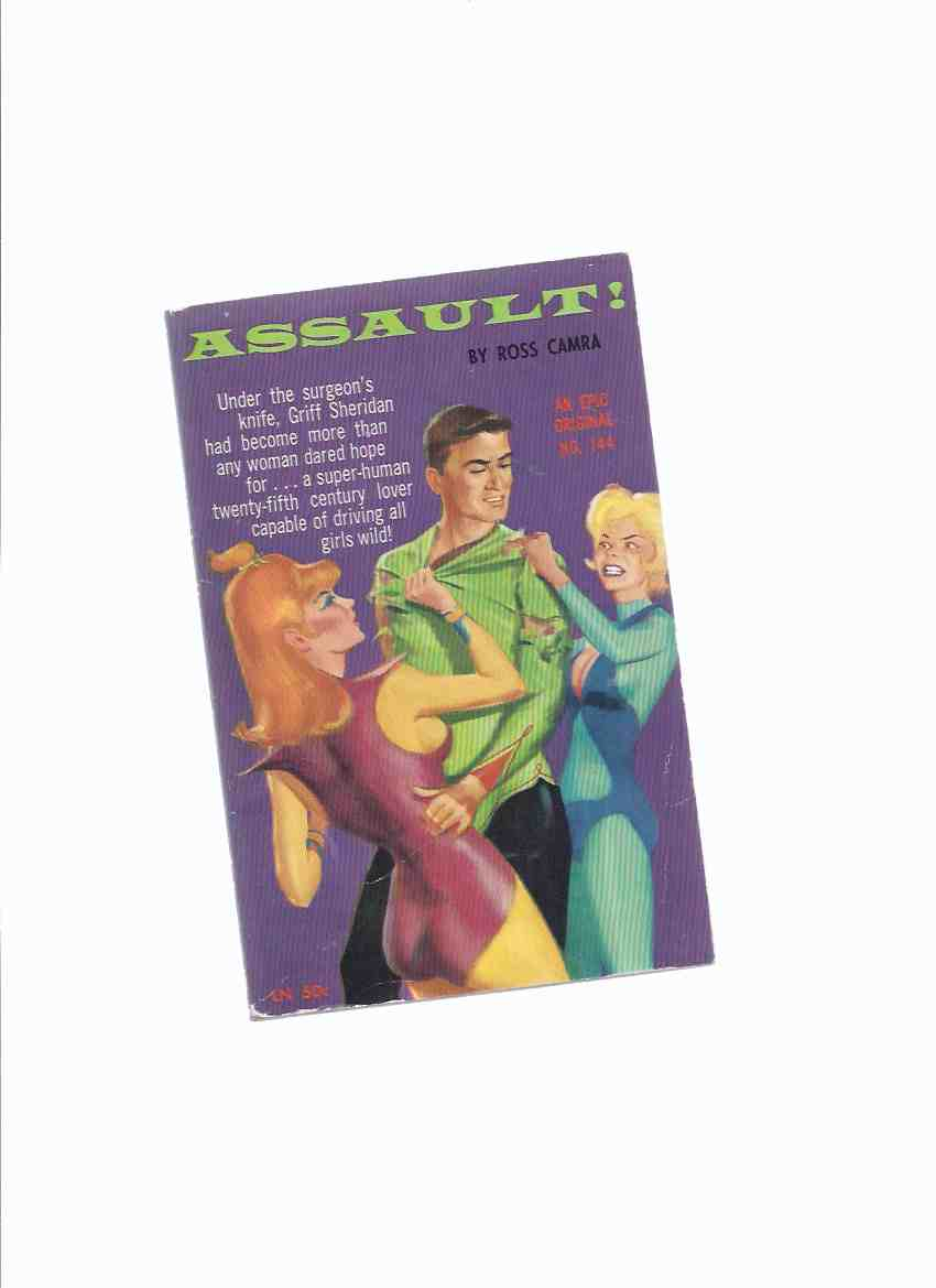 Image for Assault -by Ross Camra (aka:  SPACE SEX / SEX MACHINE]