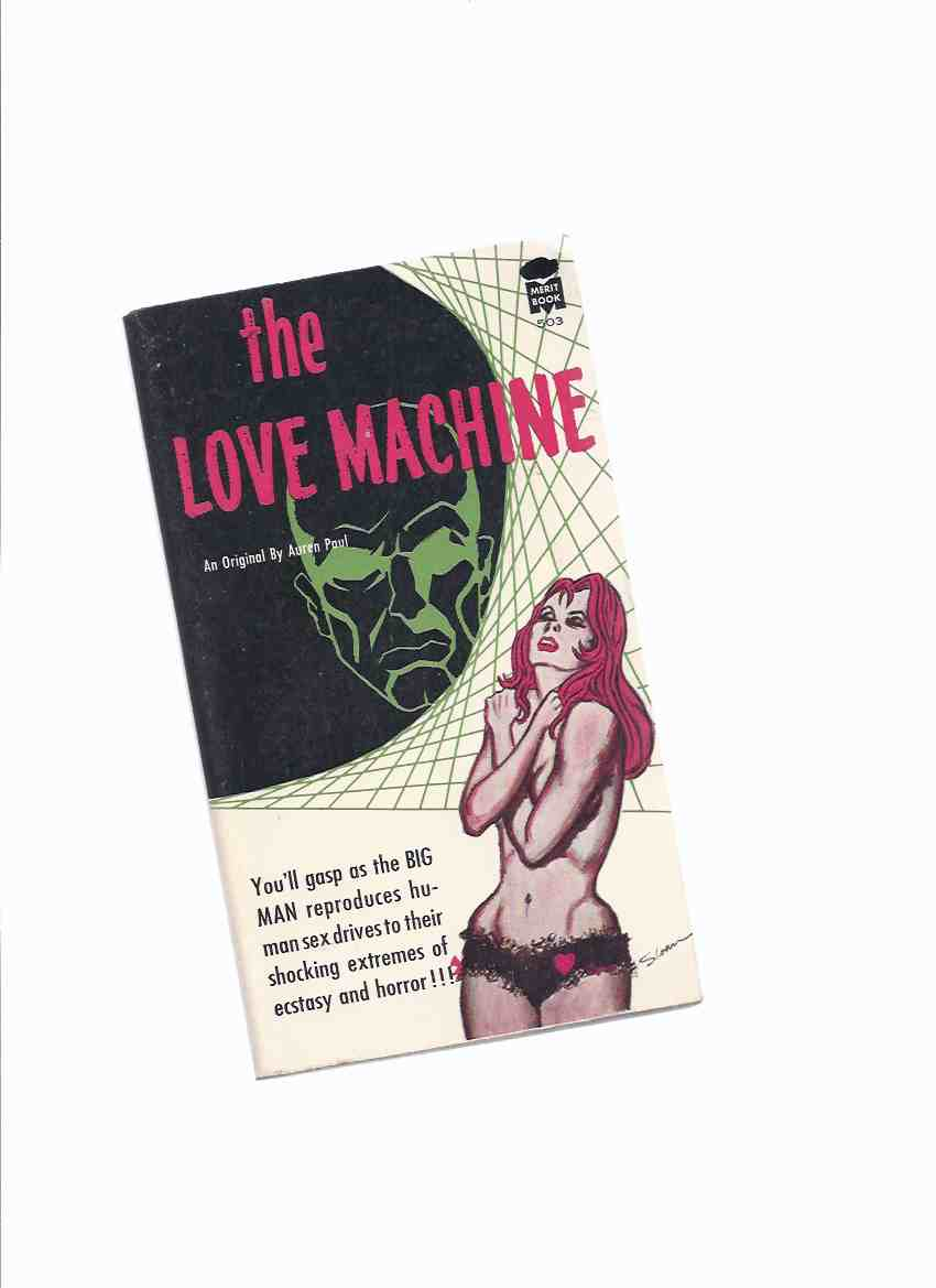 Image for The Love Machine -by Paul Auren