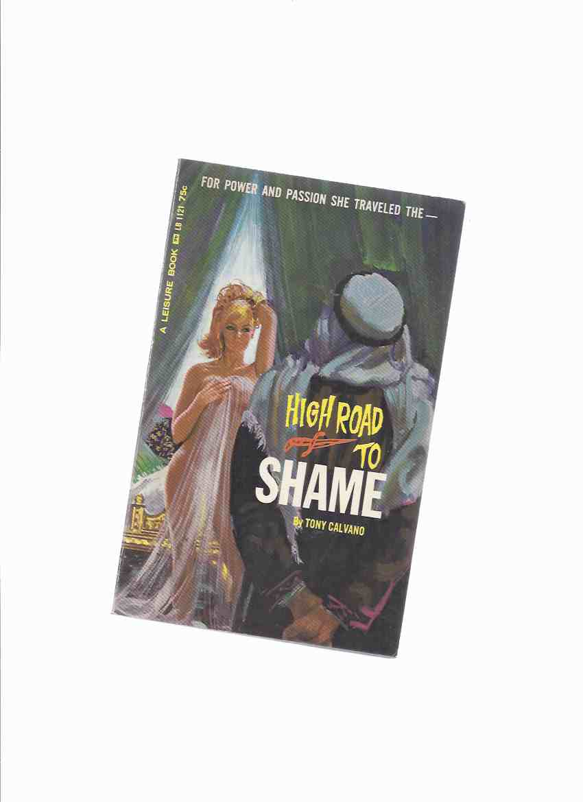 Image for High Road to Shame -by Tony Calvano