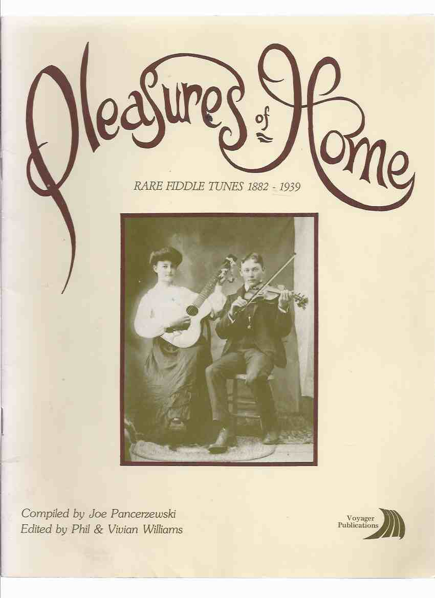 Image for Pleasures of Home:  Rare Fiddle Tunes 1882 - 1939  (inc. Joe Pancerzewski; Elvy Osborne; The Nelson Brothers [ Fred, Paul, John, Pete }; Jimmy Hendrickson; Bill Smith )( Fiddlers / Music / Reels / Jigs / Quadrille / etc)