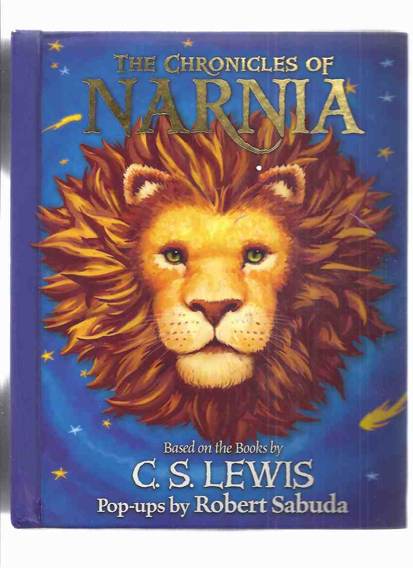 Image for Chronicles of Narnia POP-UP Book by Robert Sabuda: 7 popups for The Lion, Witch & the Wardrobe / Prince Caspian / The Voyage of Dawn Treader / The Silver Chair / The Horse and His Boy / The Magician's Nephew / The Last Battle
