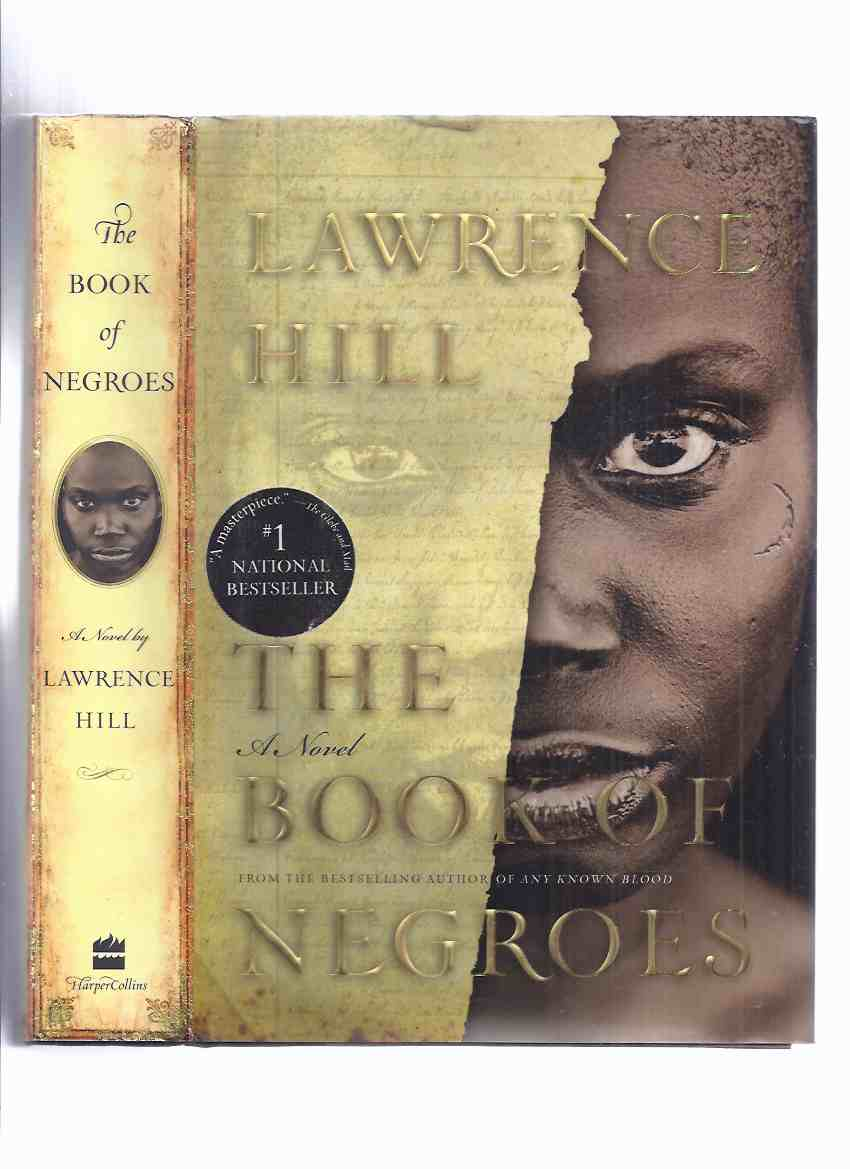 The Book of Negroes ---by Lawrence Hill -a Signed Copy  ( AKA:  Someone Knows My Name )