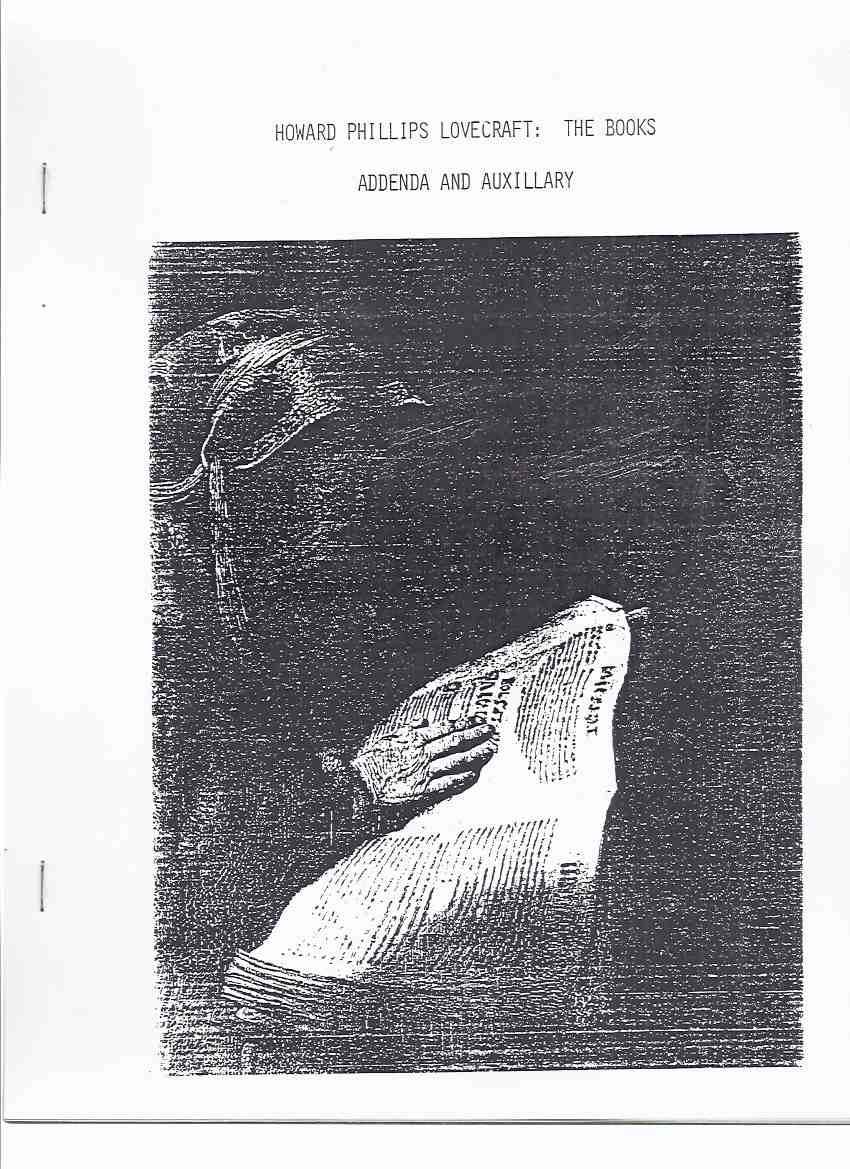 Image for Howard Phillips Lovecraft:  The Books  Addenda and Auxiliary -by Joe Bell / Soft Books ( H P Lovecraft Bibliography )
