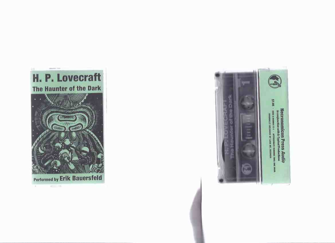 Image for The Haunter of the Dark / H P Lovecraft, ( Howard Phillips ) / Necronomicon Press / Read - Performed By Erik Bauersfeld  - Audio Cassette ( Approx. 60 Minutes )