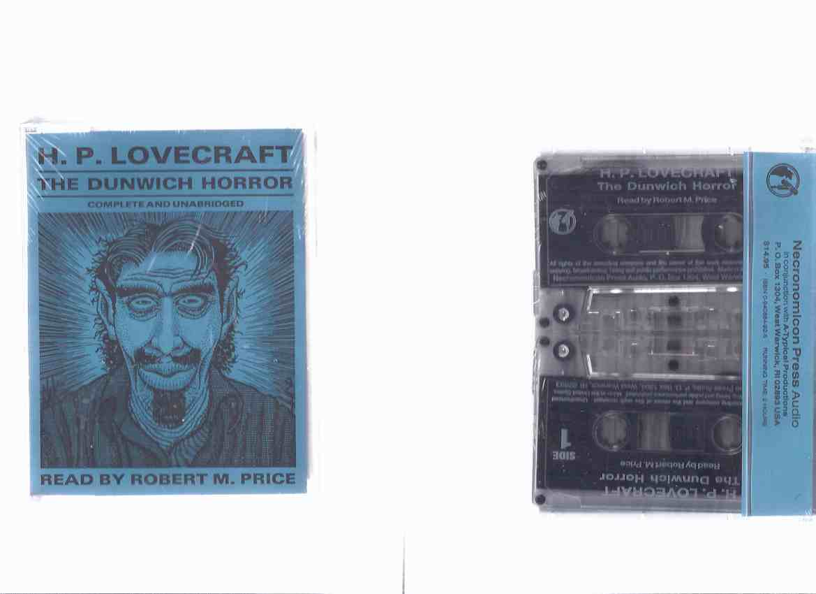 The Dunwich Horror / H P Lovecraft, ( Howard Phillips ) / Necronomicon Press / Read - Performed By Robert M Price  - Audio Cassettes ( Approx. 120 Minutes )( Unopened -Still in Shrinkwrap )