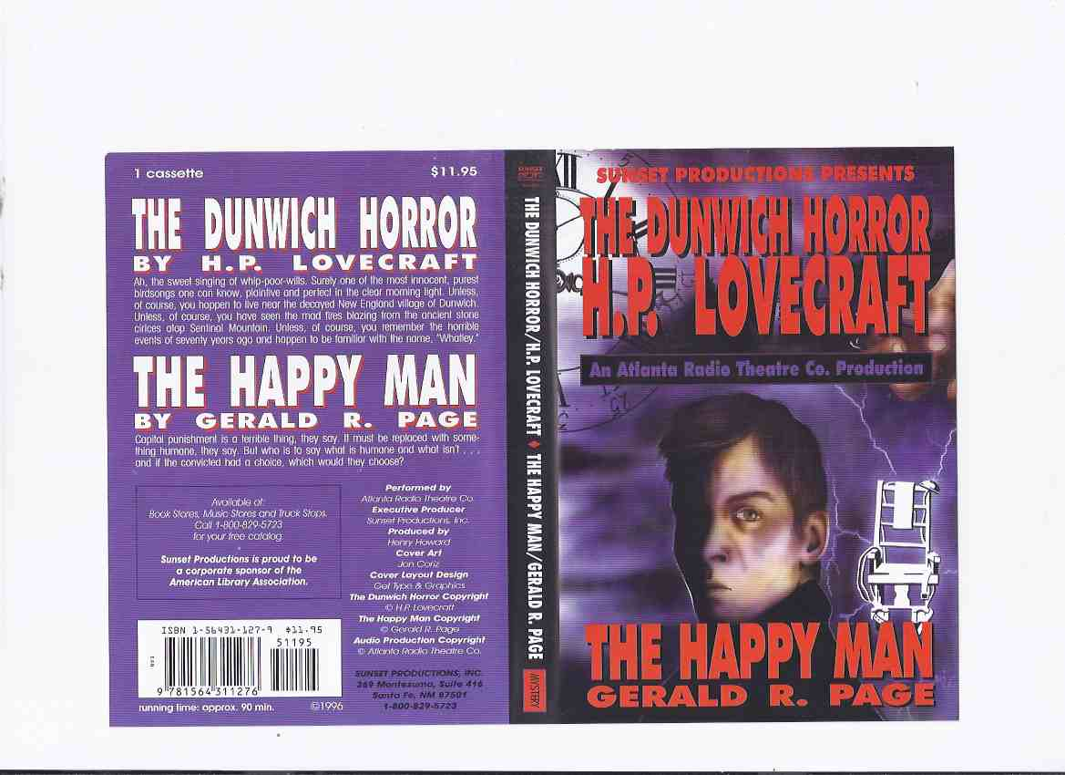 Image for H P Lovecraft's The Dunwich Horror / H P Lovecraft, ( Howard Phillips ) and The Happy Man By Gerald R Page / Read - Performed By Atlanta Radio Theatre Company - Audio Cassette ( 90 Minutes )