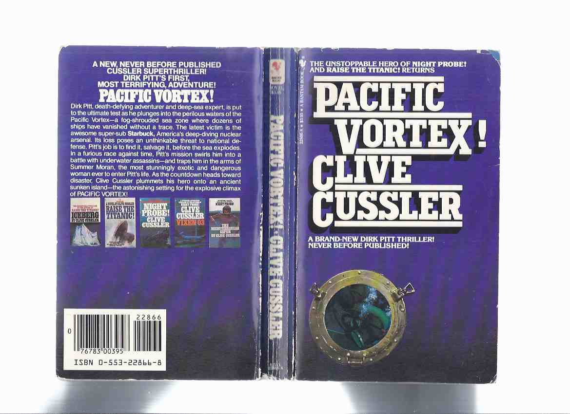 Image for Pacific Vortex ---by Clive Cussler -Signed and Inscribed by the Author  ( a Dirk Pitt Adventure )