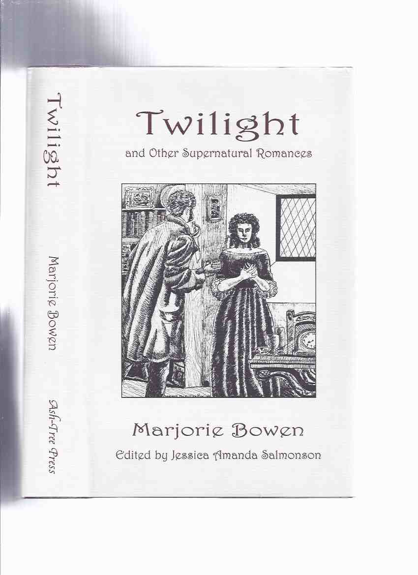 Image for Twilight and Other Supernatural Romances -by Marjorie Bowen  / Ash Tree Press