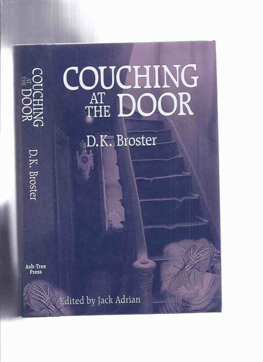 Image for Couching at the Door: Strange and Macabre Stories -by D K Broster / Ash Tree Press