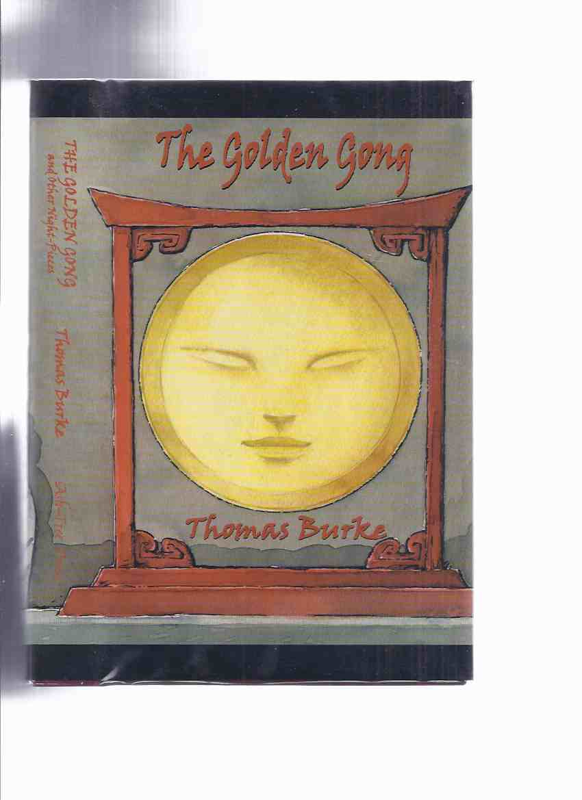 Image for The Golden Gong and Other Night-Pieces By Thomas Burke  / Ash Tree Press