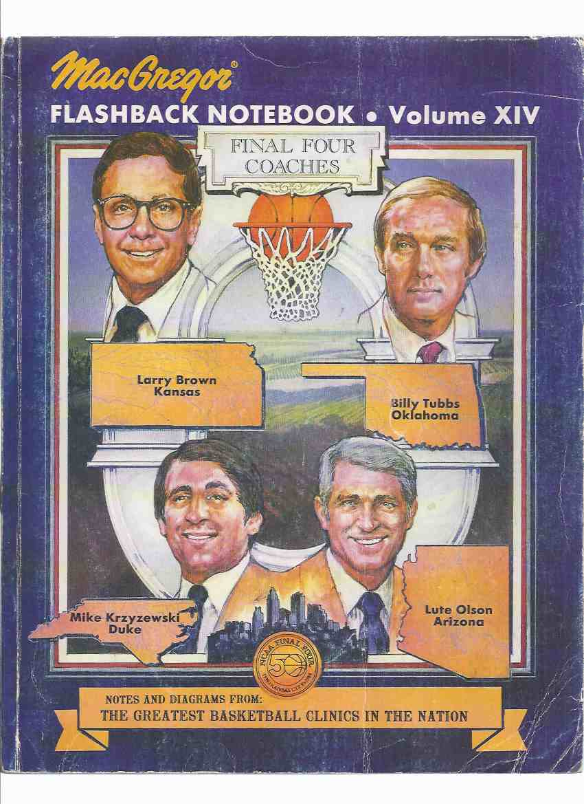 Image for MacGregor Flashback Notebook Volume xiv ( 14 ) Notes and Diagrams from The Greatest Basketball Clinics in the Nation (inc. Larry Brown Kansas State, Billy Tubbs Oklahoma, Mike Krzyzewski Duke University, Lute Olson Arizona, et al)